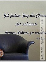 Walltatoo: Gib jedem Tag die Chance...,Blau, S