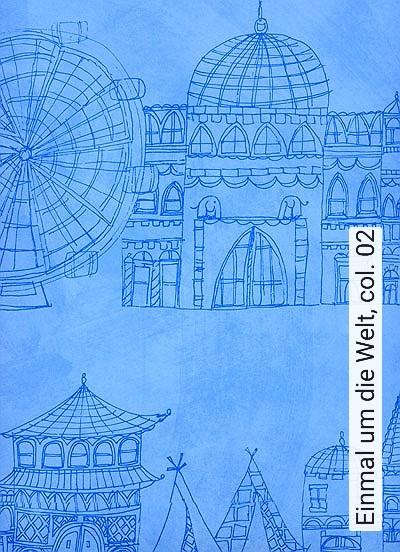 Einmal-um-die-Welt,-col.-02-Gebäude-KinderTapeten-Blau