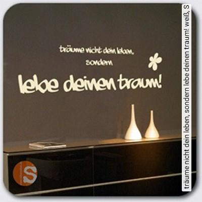 träume-nicht-dein-leben,-sondern-lebe-deinen-traum!-weiß,-S