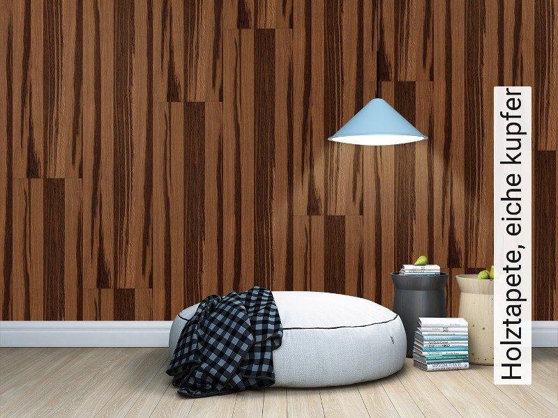 tapete holztapete eiche kupfer die tapetenagentur. Black Bedroom Furniture Sets. Home Design Ideas